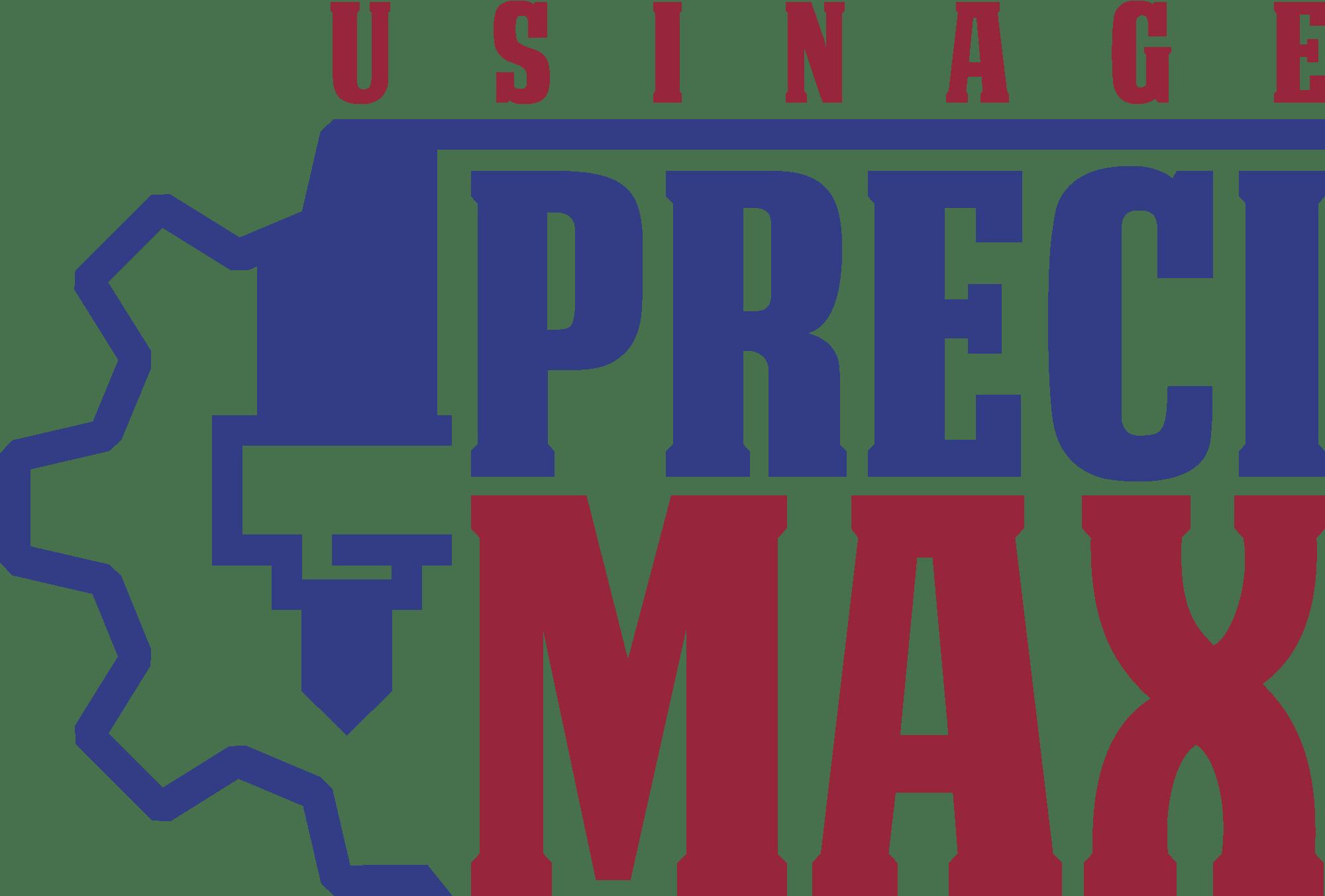 Préci-Max   Usinage CNC & Conventionnel   Livrer. Toujours.